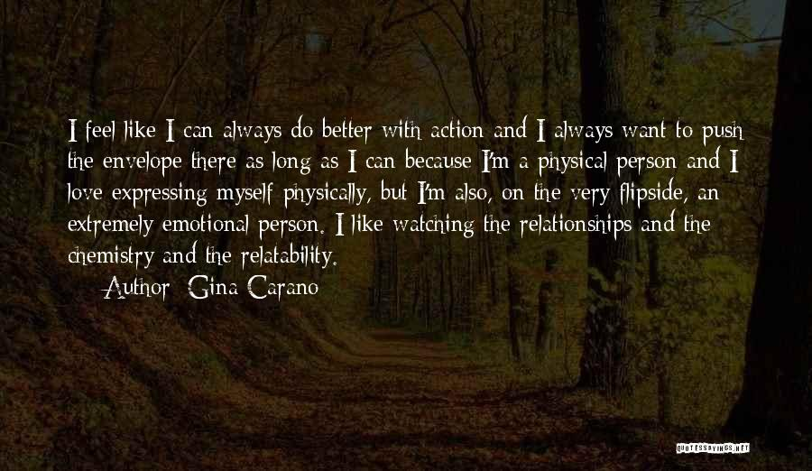 I Can Always Do Better Quotes By Gina Carano