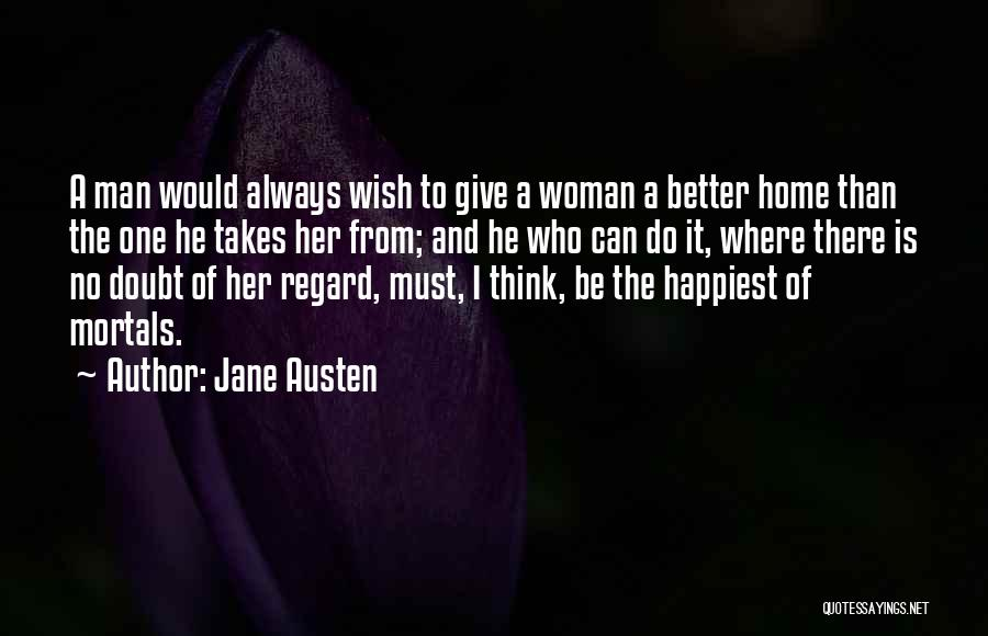 I Can Always Do Better Quotes By Jane Austen
