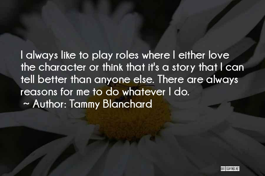I Can Always Do Better Quotes By Tammy Blanchard