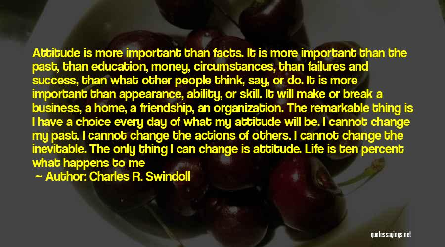I Can Change My Life Quotes By Charles R. Swindoll