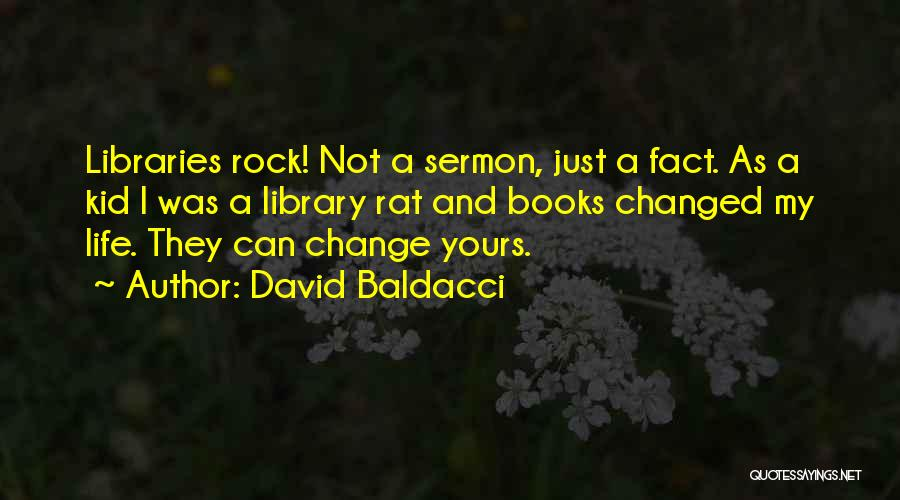 I Can Change My Life Quotes By David Baldacci