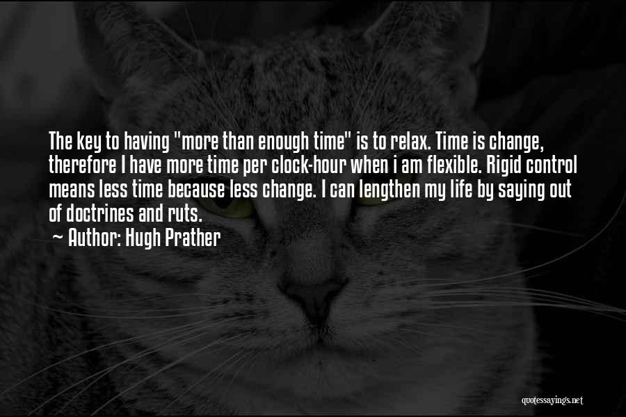I Can Change My Life Quotes By Hugh Prather