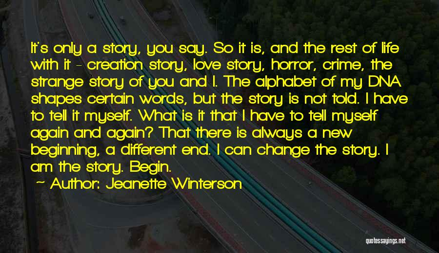 I Can Change My Life Quotes By Jeanette Winterson