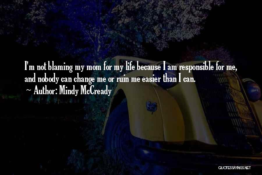 I Can Change My Life Quotes By Mindy McCready