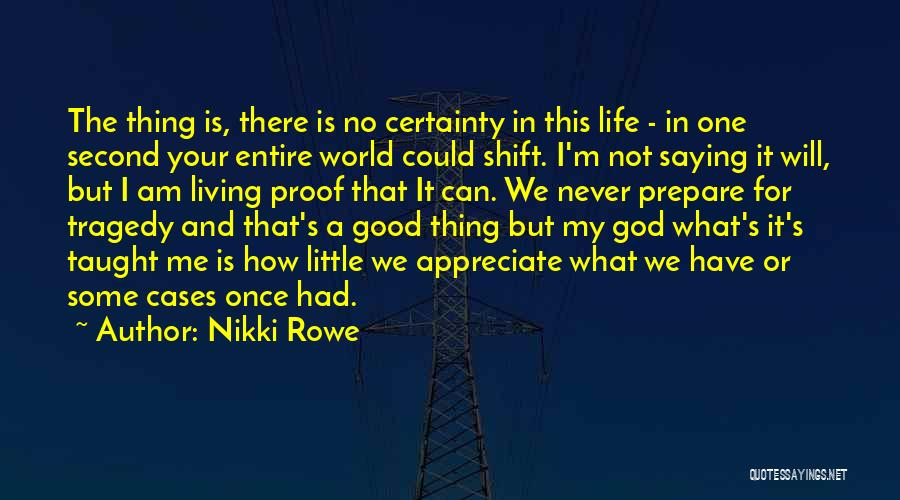 I Can Change My Life Quotes By Nikki Rowe