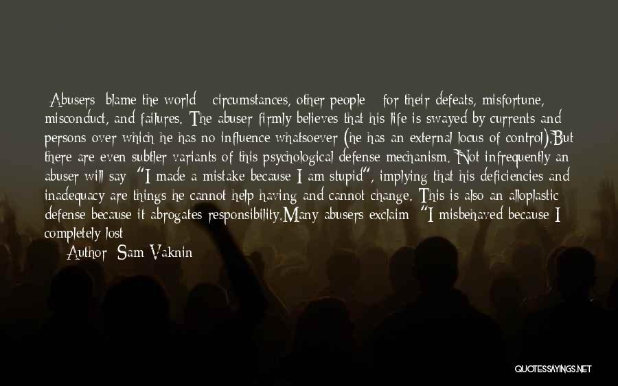 I Can Change My Life Quotes By Sam Vaknin