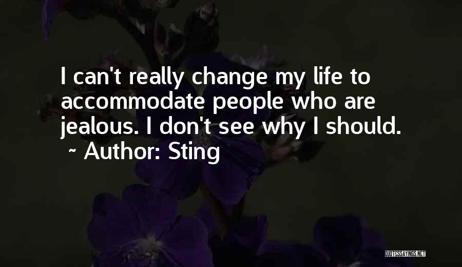 I Can Change My Life Quotes By Sting