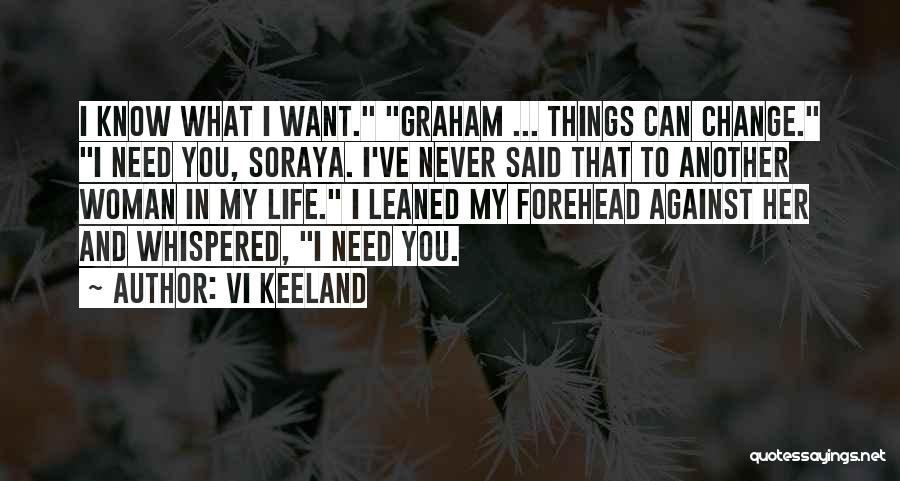 I Can Change My Life Quotes By Vi Keeland