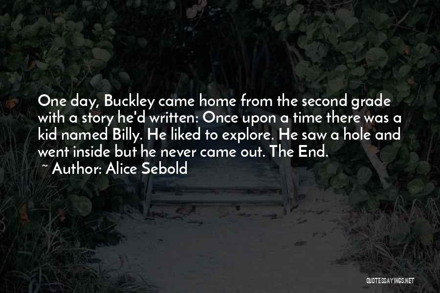 I Can I Will End Of Story Quotes By Alice Sebold