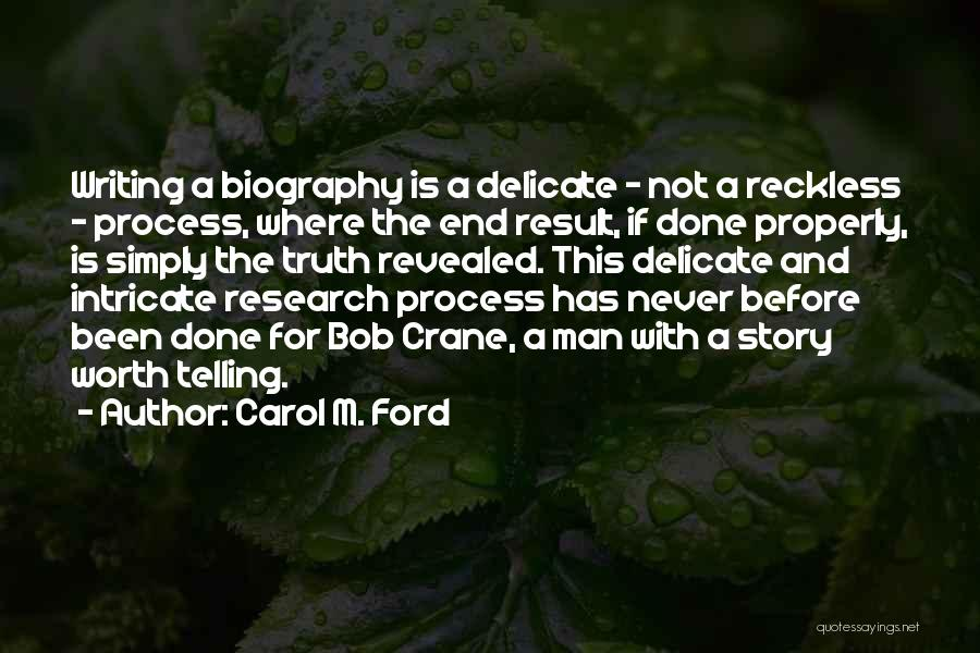 I Can I Will End Of Story Quotes By Carol M. Ford