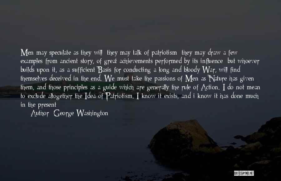 I Can I Will End Of Story Quotes By George Washington