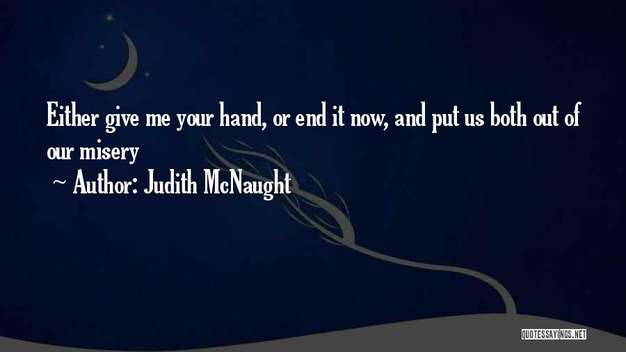 I Can I Will End Of Story Quotes By Judith McNaught