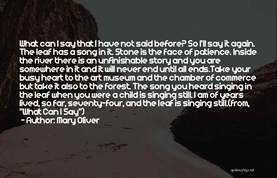 I Can I Will End Of Story Quotes By Mary Oliver