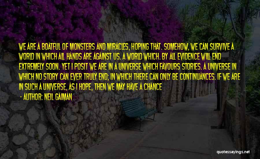 I Can I Will End Of Story Quotes By Neil Gaiman