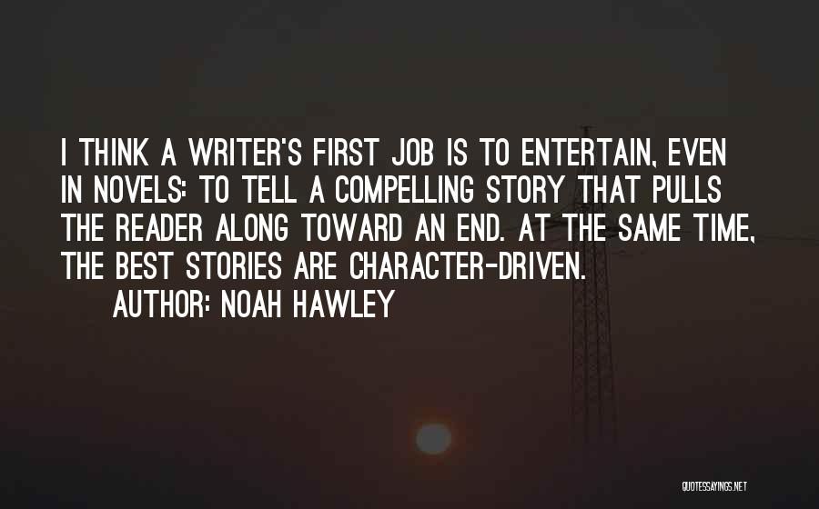 I Can I Will End Of Story Quotes By Noah Hawley