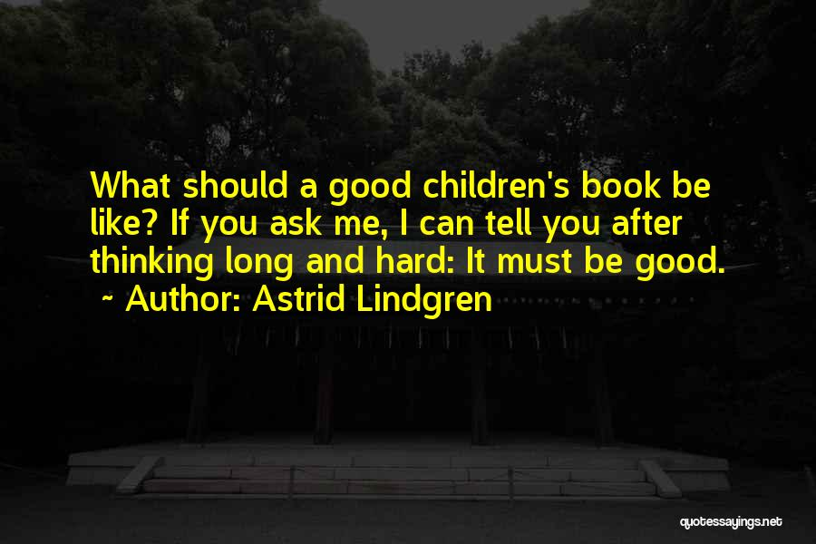 I Can Read You Like A Book Quotes By Astrid Lindgren