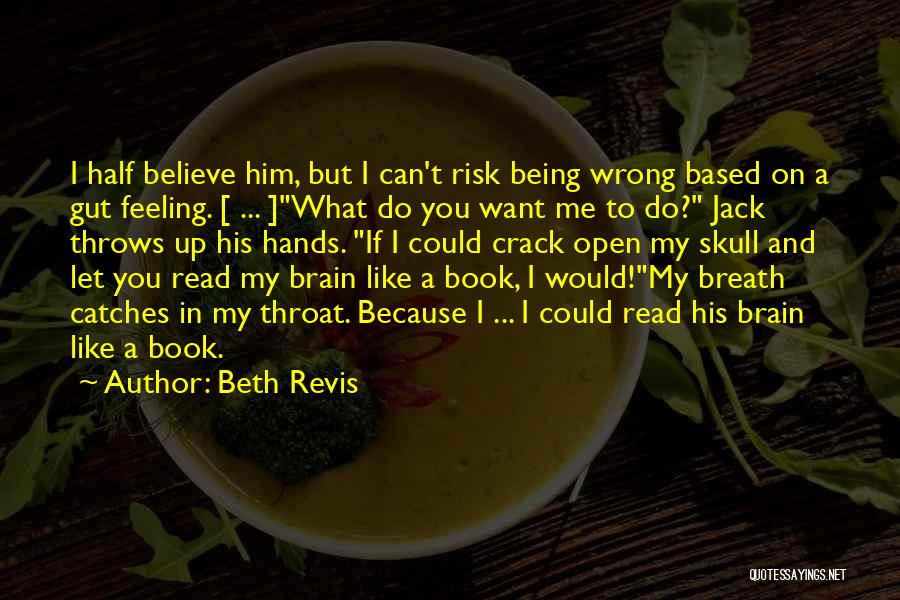 I Can Read You Like A Book Quotes By Beth Revis