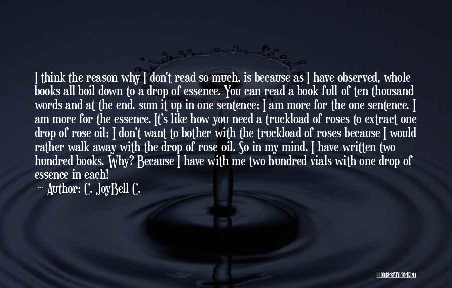 I Can Read You Like A Book Quotes By C. JoyBell C.
