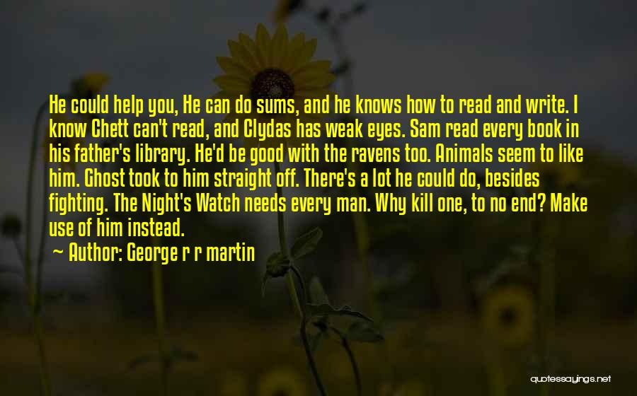 I Can Read You Like A Book Quotes By George R R Martin