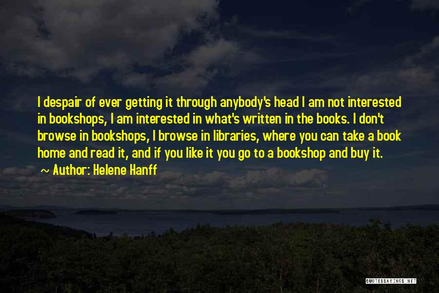 I Can Read You Like A Book Quotes By Helene Hanff
