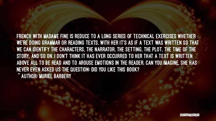 I Can Read You Like A Book Quotes By Muriel Barbery