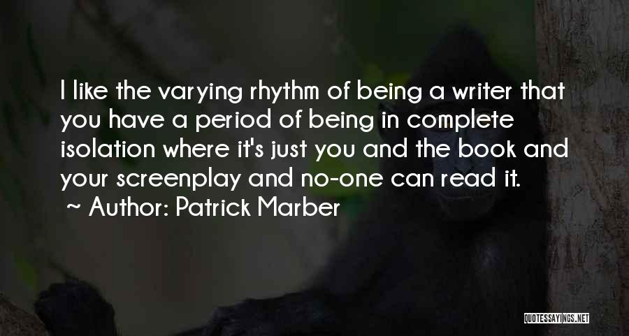 I Can Read You Like A Book Quotes By Patrick Marber
