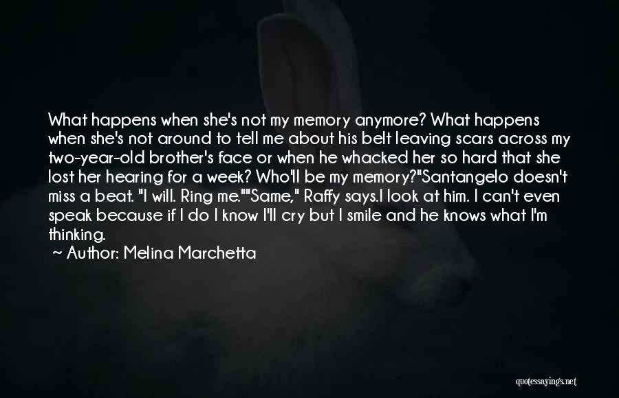 I Can't Cry Anymore Quotes By Melina Marchetta