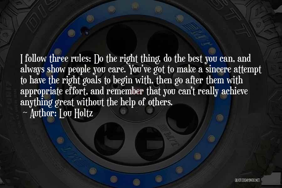 I Can't Do Anything Without You Quotes By Lou Holtz