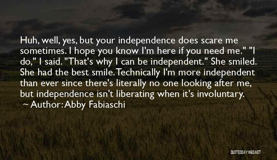 I Can't Do It No More Quotes By Abby Fabiaschi