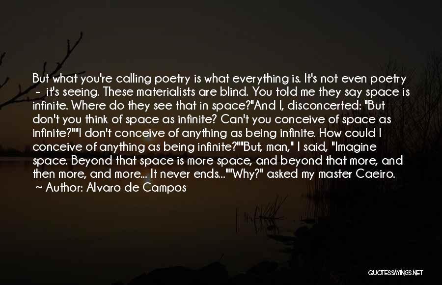I Can't Do It No More Quotes By Alvaro De Campos