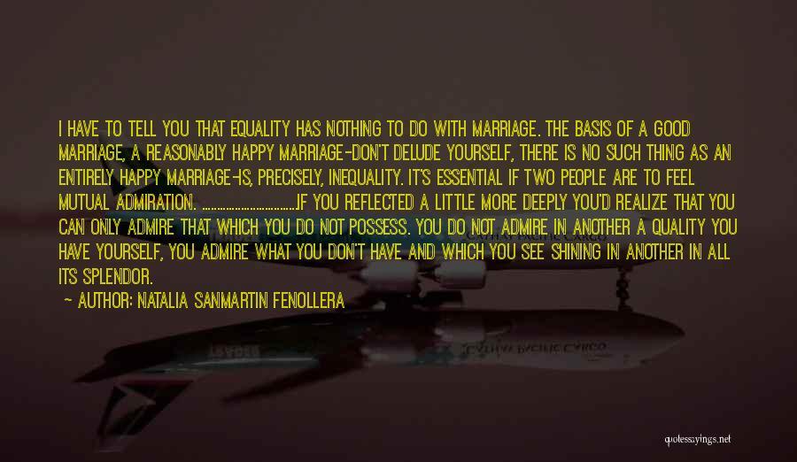I Can't Do It No More Quotes By Natalia Sanmartin Fenollera
