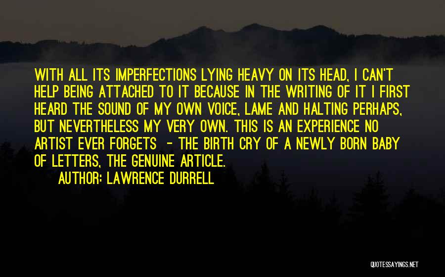 I Can't Help But Cry Quotes By Lawrence Durrell