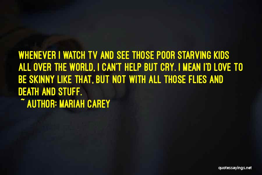 I Can't Help But Cry Quotes By Mariah Carey