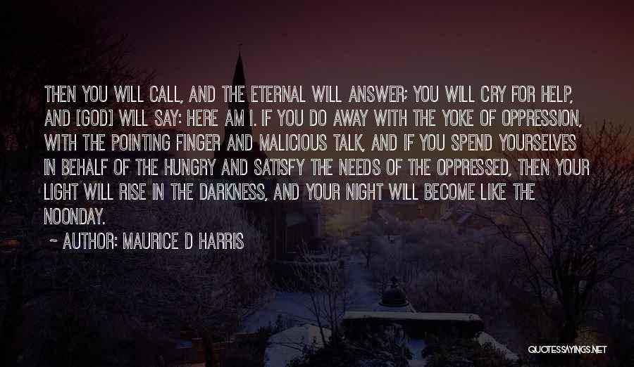 I Can't Help But Cry Quotes By Maurice D Harris
