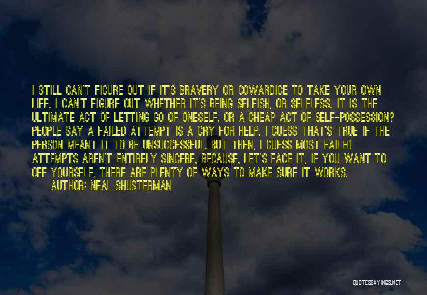 I Can't Help But Cry Quotes By Neal Shusterman