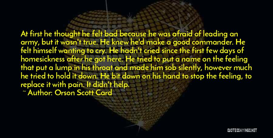 I Can't Help But Cry Quotes By Orson Scott Card