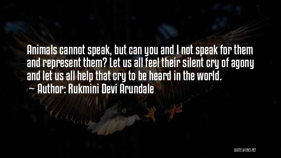 I Can't Help But Cry Quotes By Rukmini Devi Arundale
