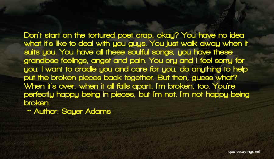 I Can't Help But Cry Quotes By Sayer Adams