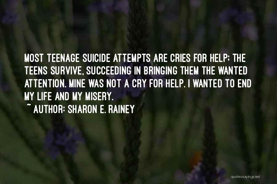 I Can't Help But Cry Quotes By Sharon E. Rainey