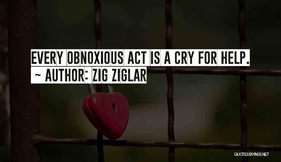 I Can't Help But Cry Quotes By Zig Ziglar