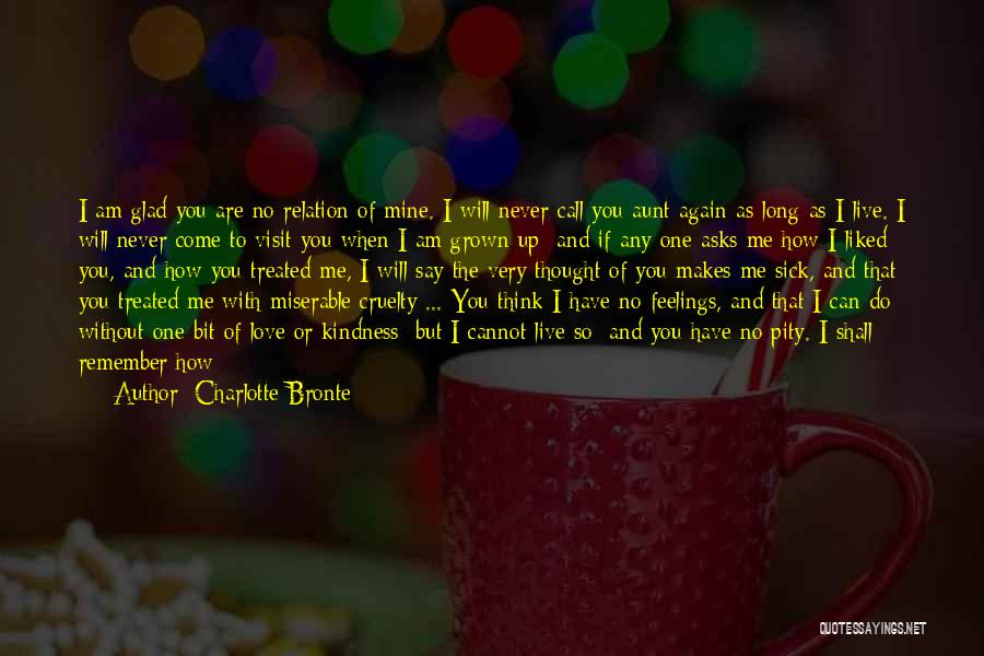 I Can't Tell You My Feelings Quotes By Charlotte Bronte