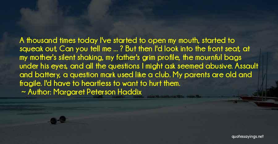 I Can't Tell You My Feelings Quotes By Margaret Peterson Haddix