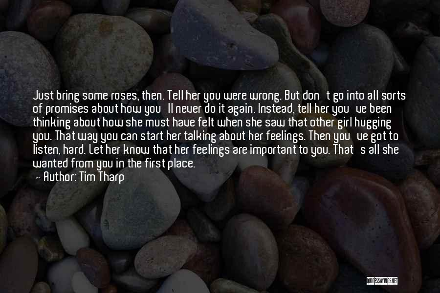 I Can't Tell You My Feelings Quotes By Tim Tharp
