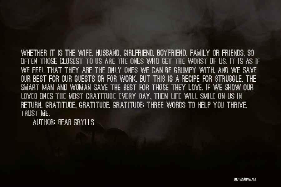 I Can't Trust My Girlfriend Quotes By Bear Grylls