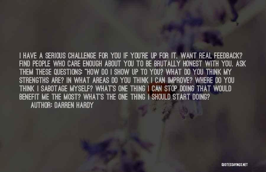 I Care Do You Quotes By Darren Hardy