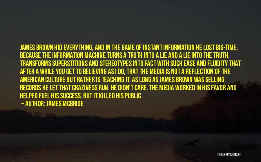 I Care Do You Quotes By James McBride