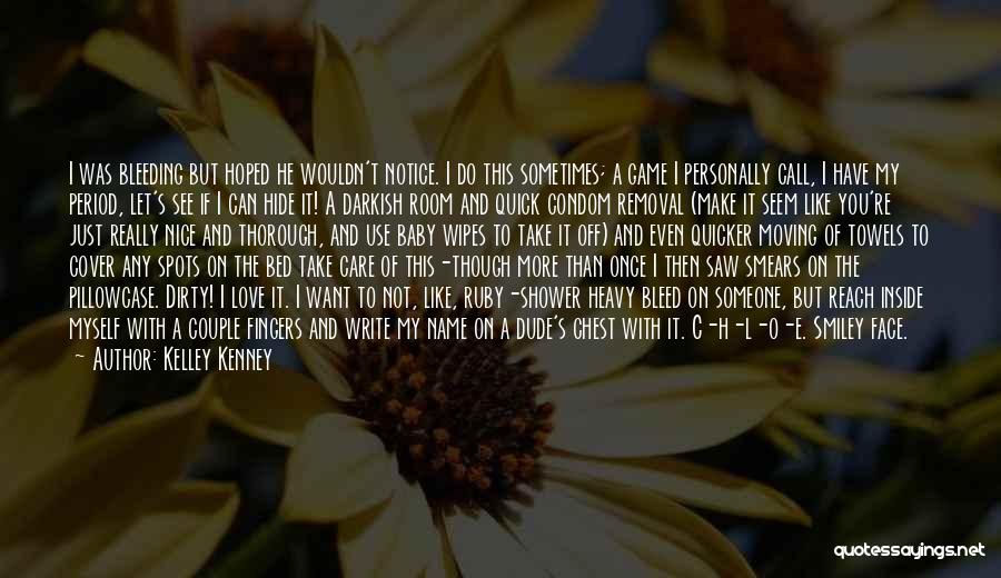 I Care Do You Quotes By Kelley Kenney