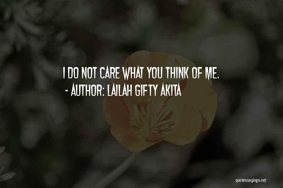 I Care Do You Quotes By Lailah Gifty Akita