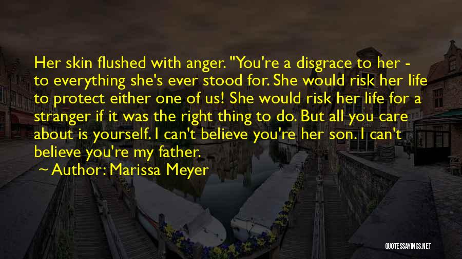I Care Do You Quotes By Marissa Meyer