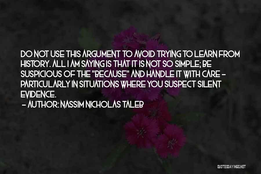 I Care Do You Quotes By Nassim Nicholas Taleb